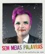 I Nova Parada LGBT do Rio – SEM MEIASPALAVRAS