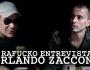Interrogatalk-show do Rafucko: OrlandoZaccone